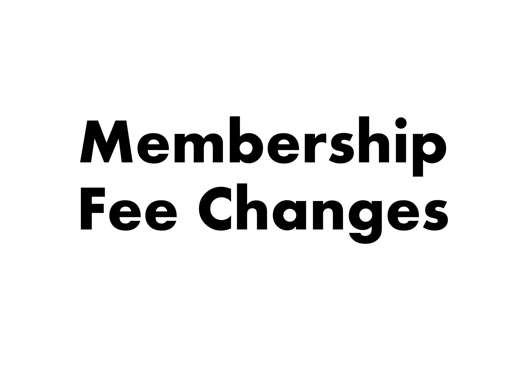 Membership Fee Increase